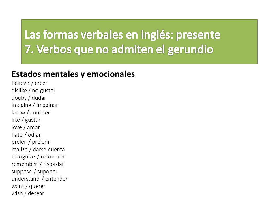 Las formas verbales en inglés: presente 7