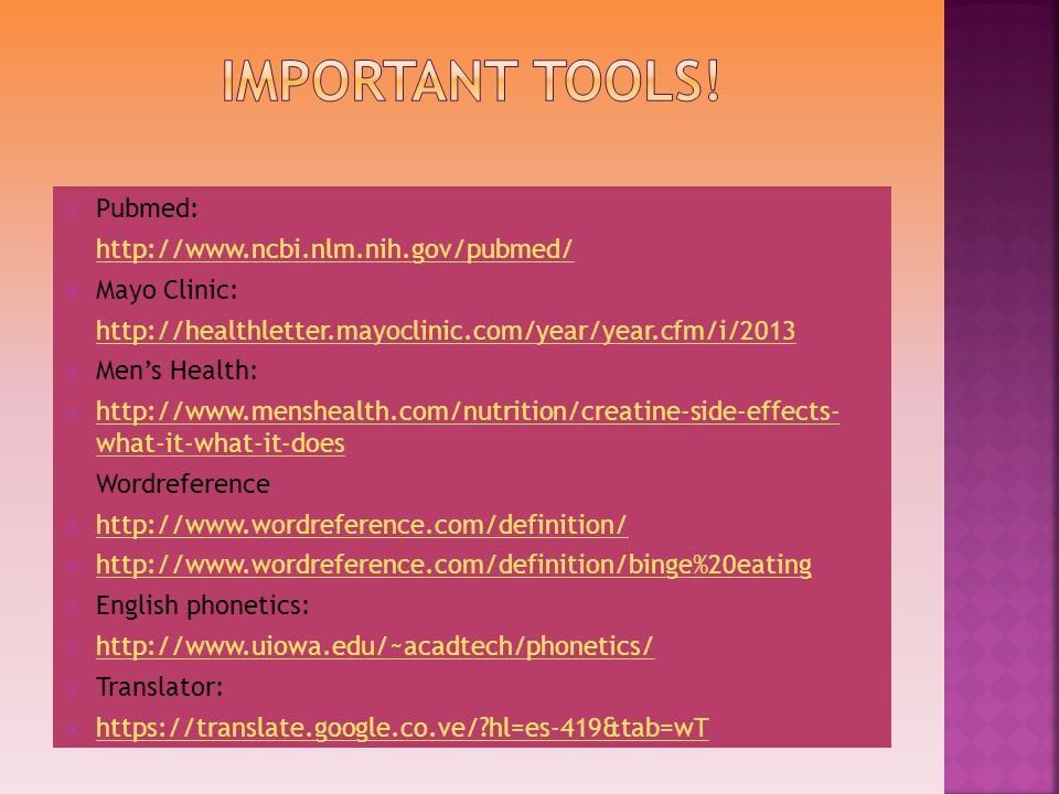 Important tools! Pubmed: http://www.ncbi.nlm.nih.gov/pubmed/