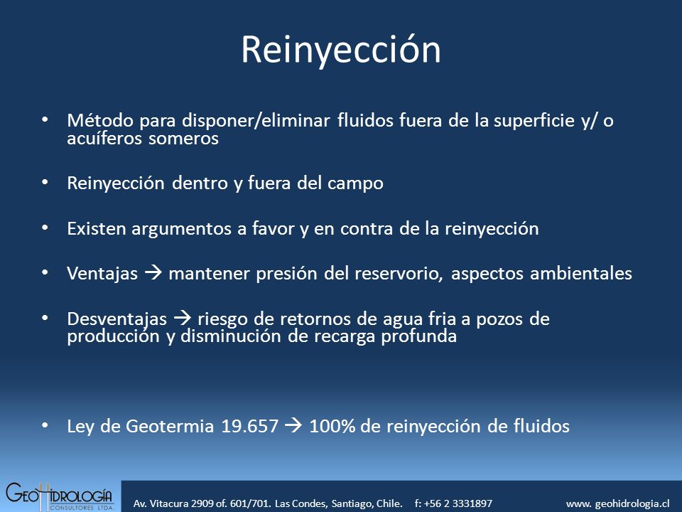 ReinyecciónMétodo para disponer/eliminar fluidos fuera de la superficie y/ o acuíferos someros. Reinyección dentro y fuera del campo.
