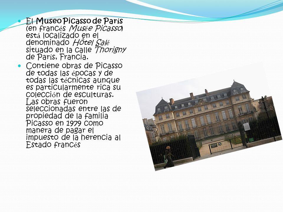 El Museo Picasso de París (en francés Musée Picasso) está localizado en el denominado Hôtel Salé situado en la calle Thorigny de París, Francia.