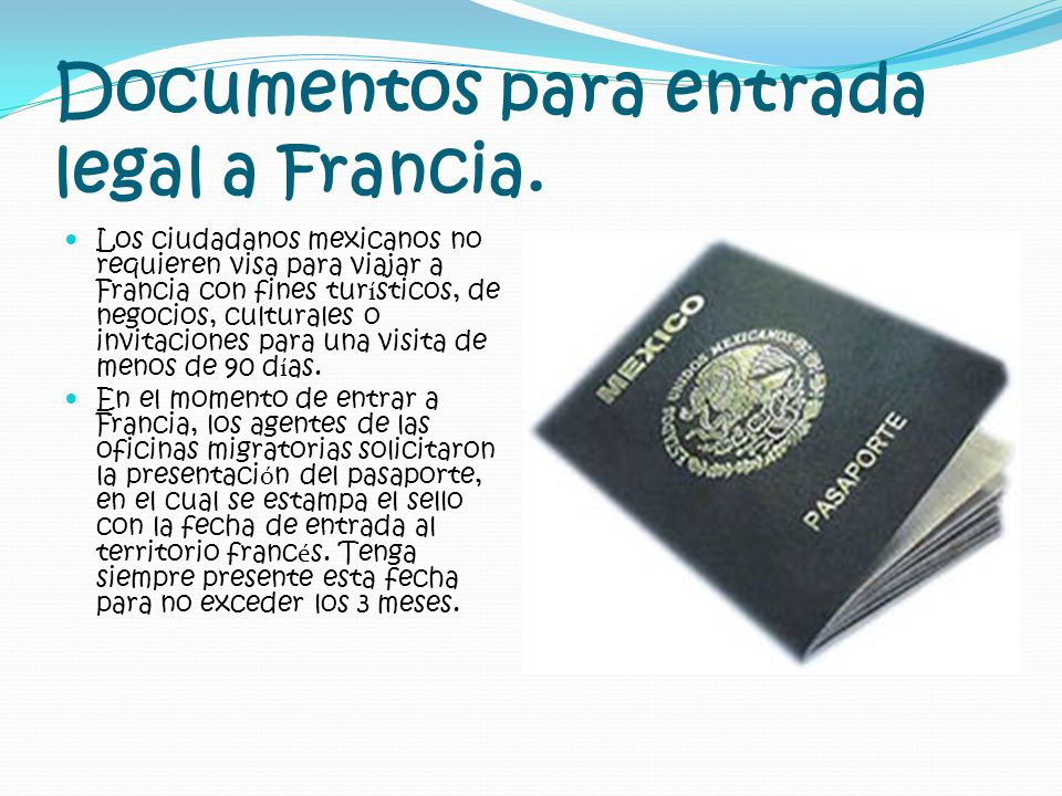 Documentos para entrada legal a Francia.