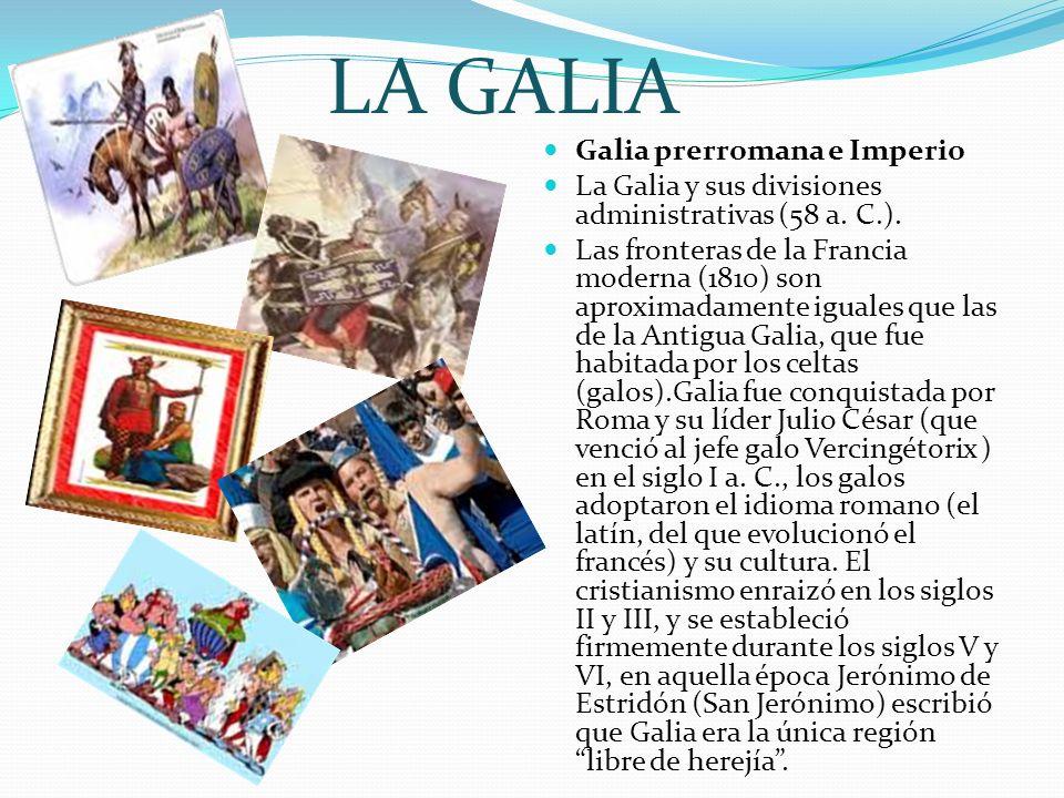 LA GALIA Galia prerromana e Imperio
