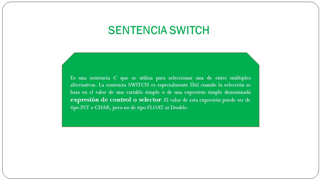 SENTENCIA SWITCH
