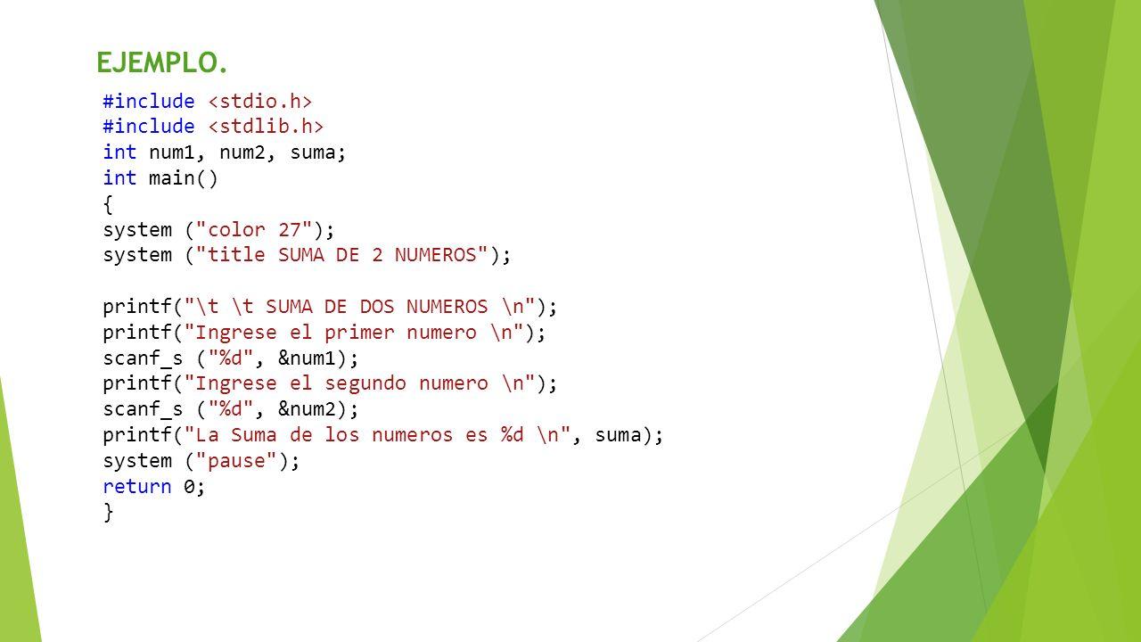 EJEMPLO. #include <stdio.h> #include <stdlib.h>