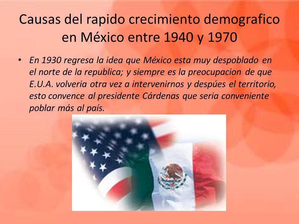 Causas del rapido crecimiento demografico en México entre 1940 y 1970