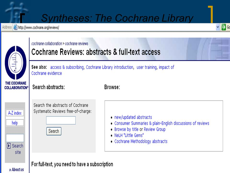 Syntheses: The Cochrane Library