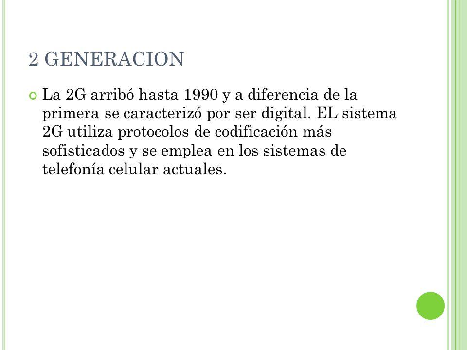 2 GENERACION