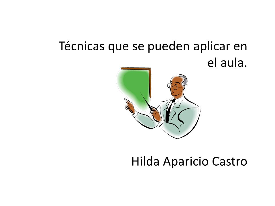 Técnicas que se pueden aplicar en el aula.