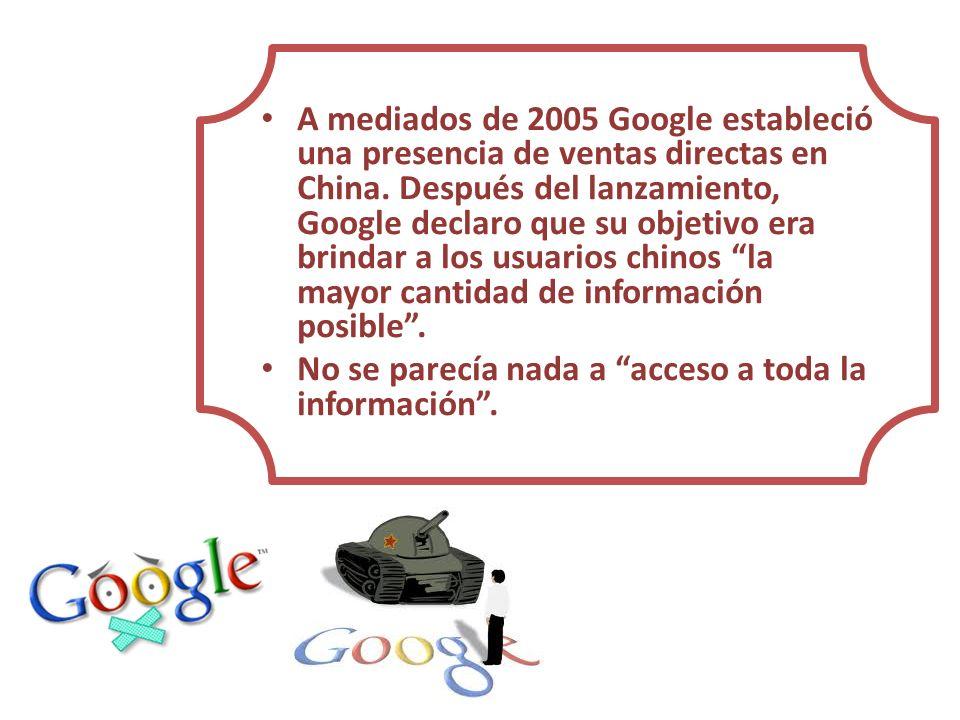 A mediados de 2005 Google estableció una presencia de ventas directas en China. Después del lanzamiento, Google declaro que su objetivo era brindar a los usuarios chinos la mayor cantidad de información posible .
