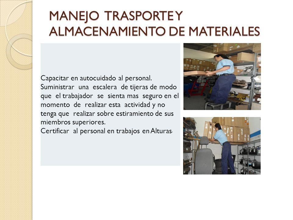 MANEJO TRASPORTE Y ALMACENAMIENTO DE MATERIALES