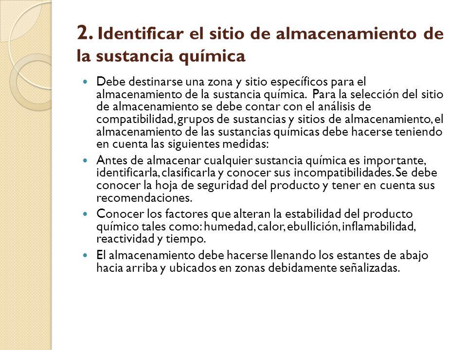 2. Identificar el sitio de almacenamiento de la sustancia química