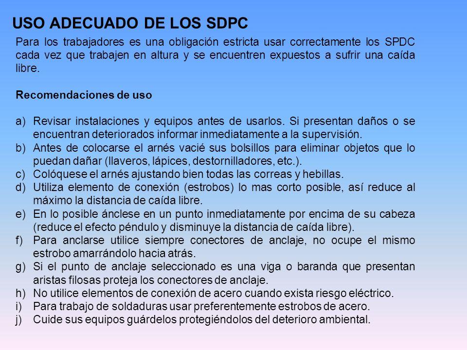 USO ADECUADO DE LOS SDPC