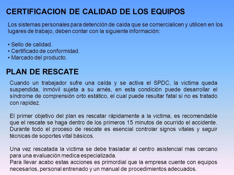 CERTIFICACION DE CALIDAD DE LOS EQUIPOS