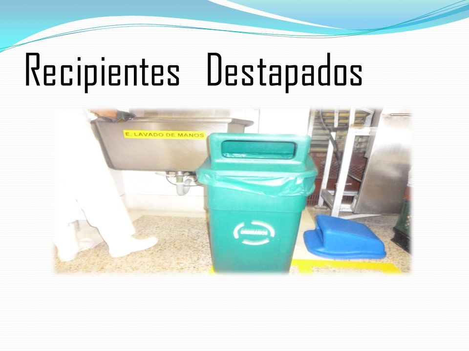 Recipientes Destapados