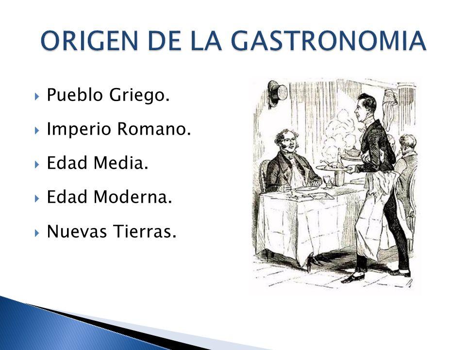 ORIGEN DE LA GASTRONOMIA