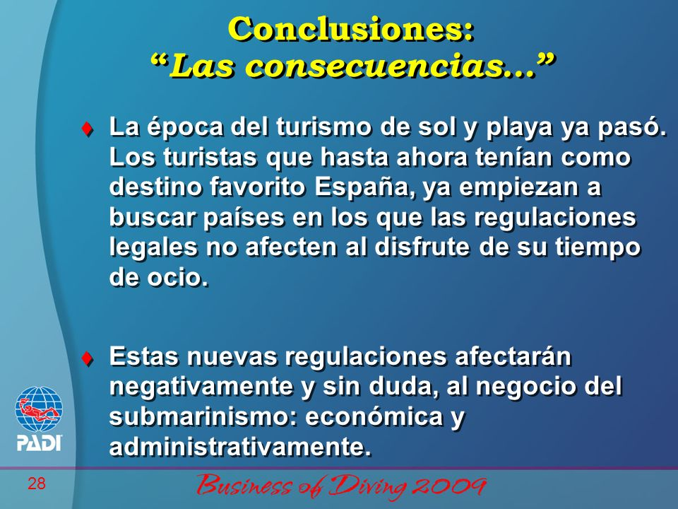 Conclusiones: Las consecuencias…