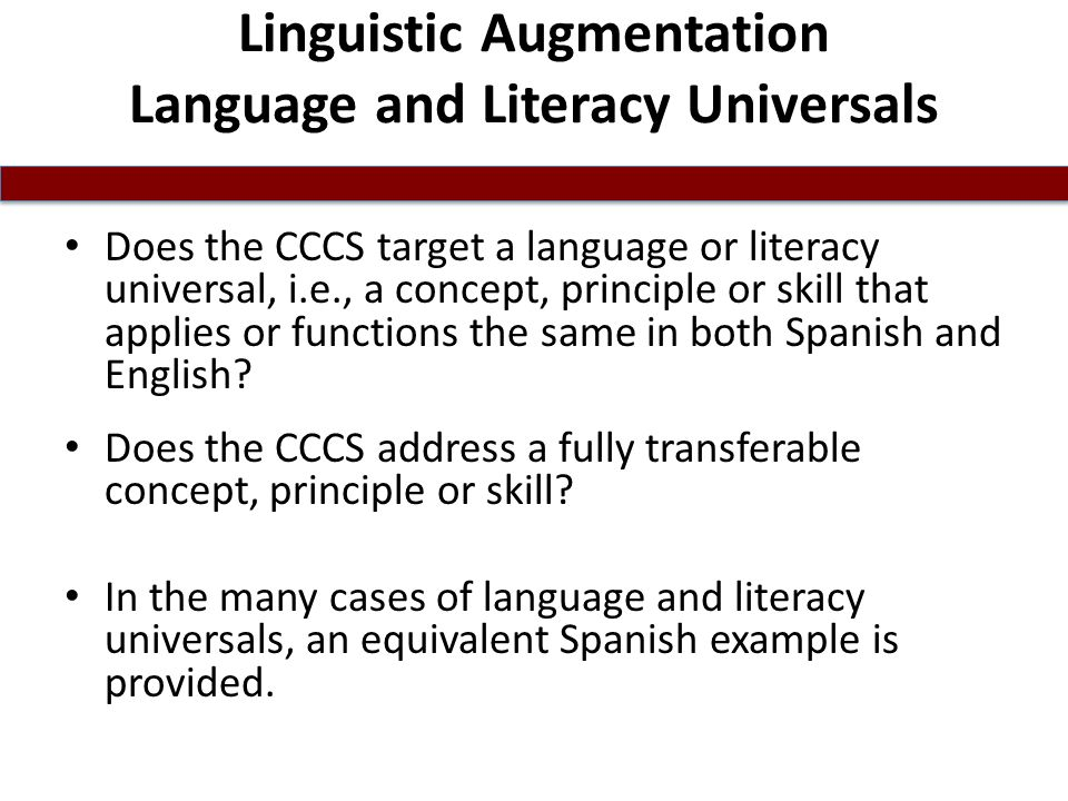 Linguistic Augmentation Language and Literacy Universals