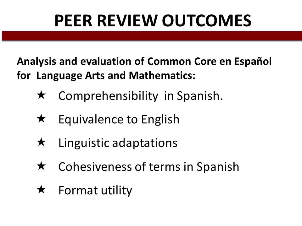 PEER REVIEW OUTCOMES Comprehensibility in Spanish.