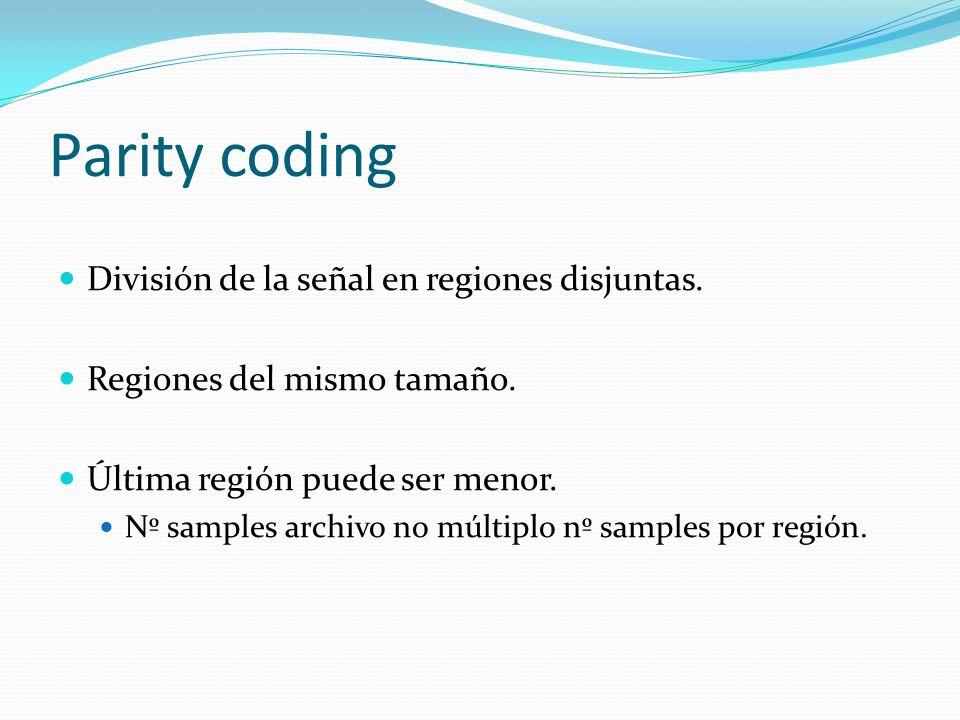 Parity coding División de la señal en regiones disjuntas.