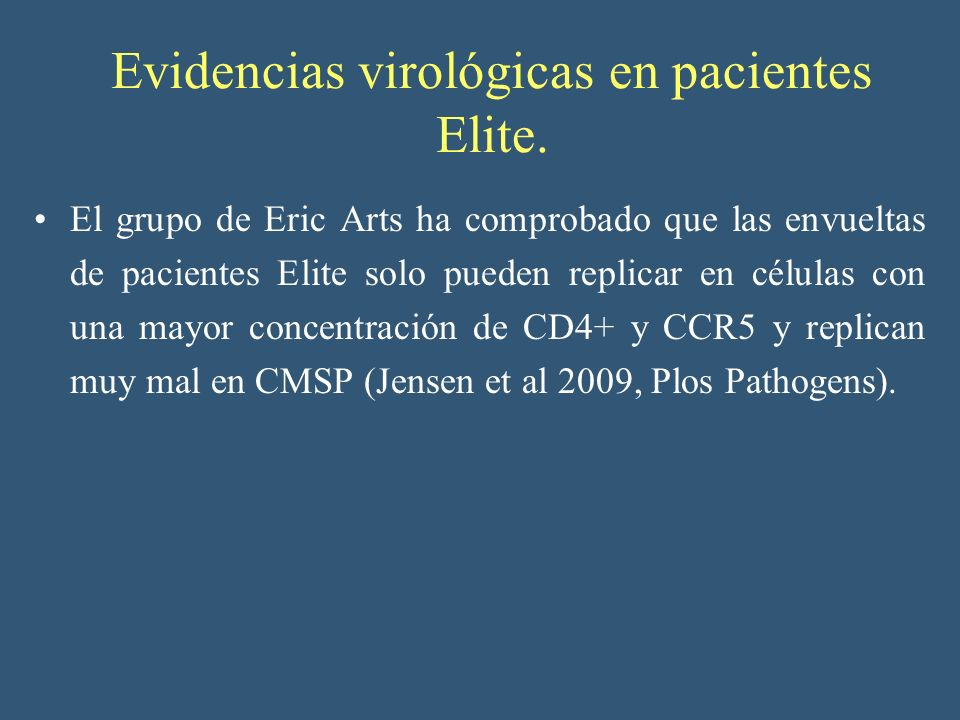 Evidencias virológicas en pacientes Elite.