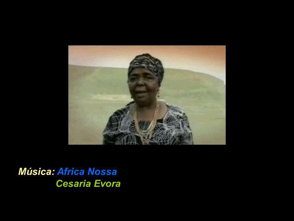 Música: Africa Nossa Cesaria Evora