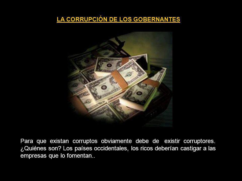 LA CORRUPCIÓN DE LOS GOBERNANTES