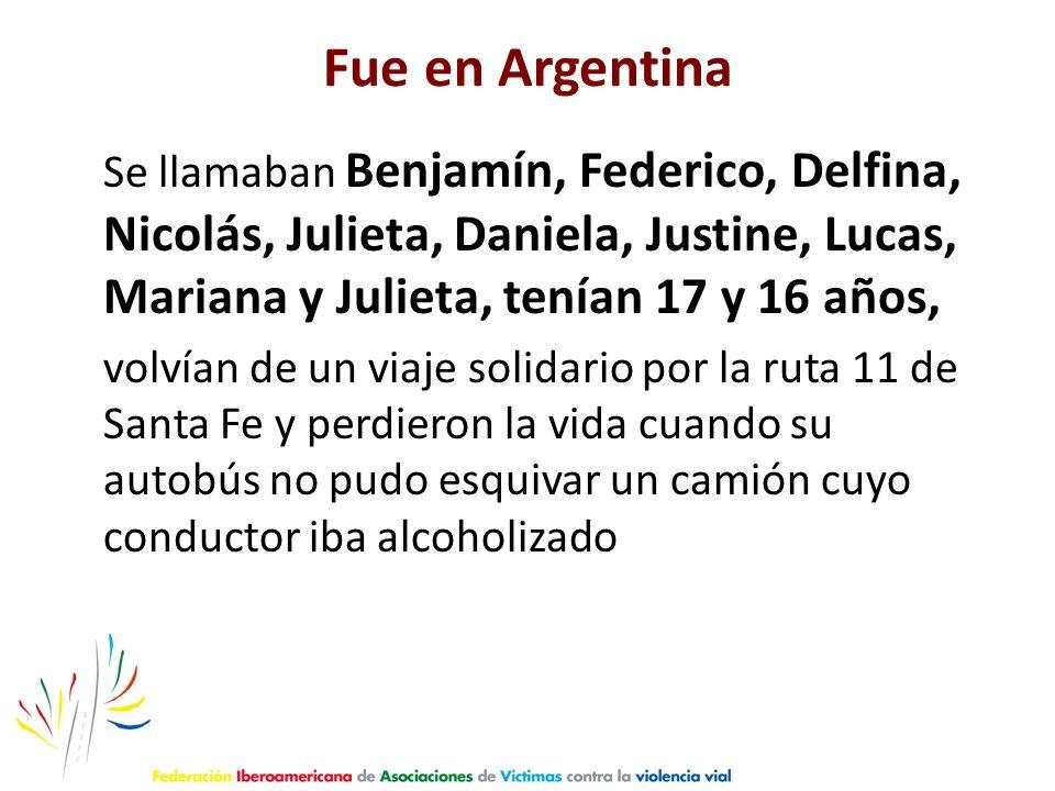 Fue en Argentina Se llamaban Benjamín, Federico, Delfina, Nicolás, Julieta, Daniela, Justine, Lucas, Mariana y Julieta, tenían 17 y 16 años,
