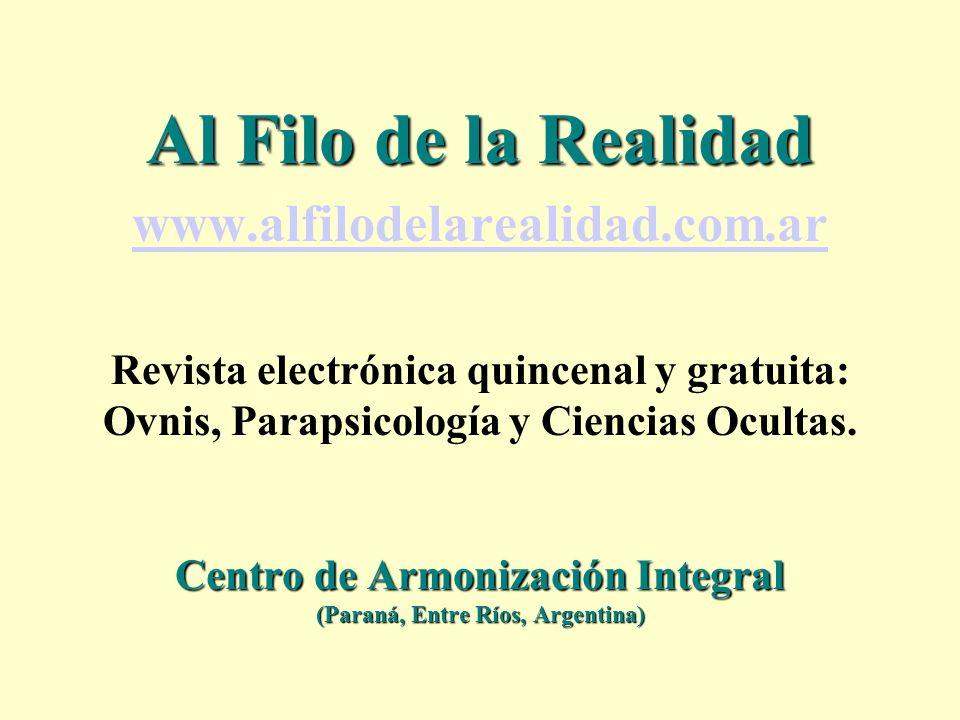 Al Filo de la Realidad www. alfilodelarealidad. com