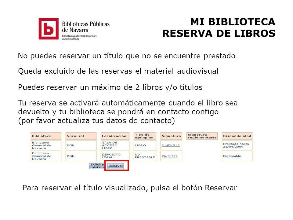 MI BIBLIOTECA RESERVA DE LIBROS