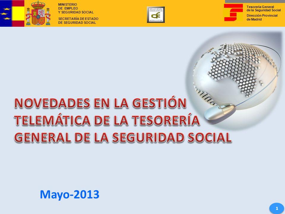 NOVEDADES EN LA GESTIÓN TELEMÁTICA DE LA TESORERÍA GENERAL DE LA SEGURIDAD SOCIAL