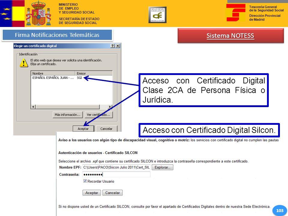Acceso con Certificado Digital Clase 2CA de Persona Física o Jurídica.