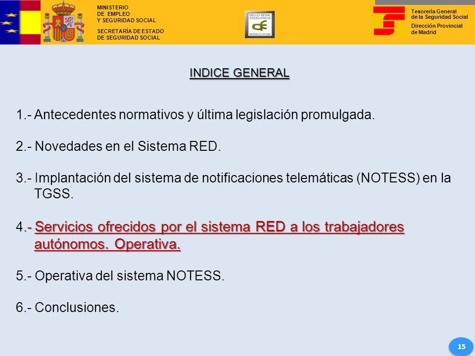 1.- Antecedentes normativos y última legislación promulgada.