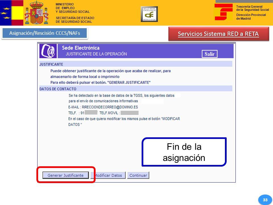 Fin de la asignación Servicios Sistema RED a RETA