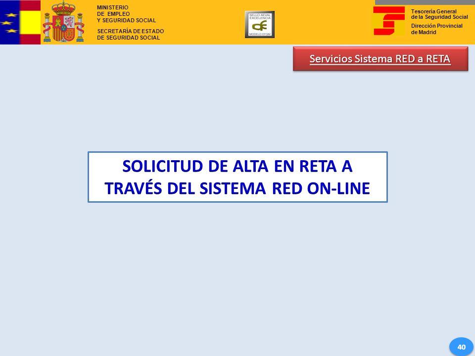 SOLICITUD DE ALTA EN RETA A TRAVÉS DEL SISTEMA RED ON-LINE