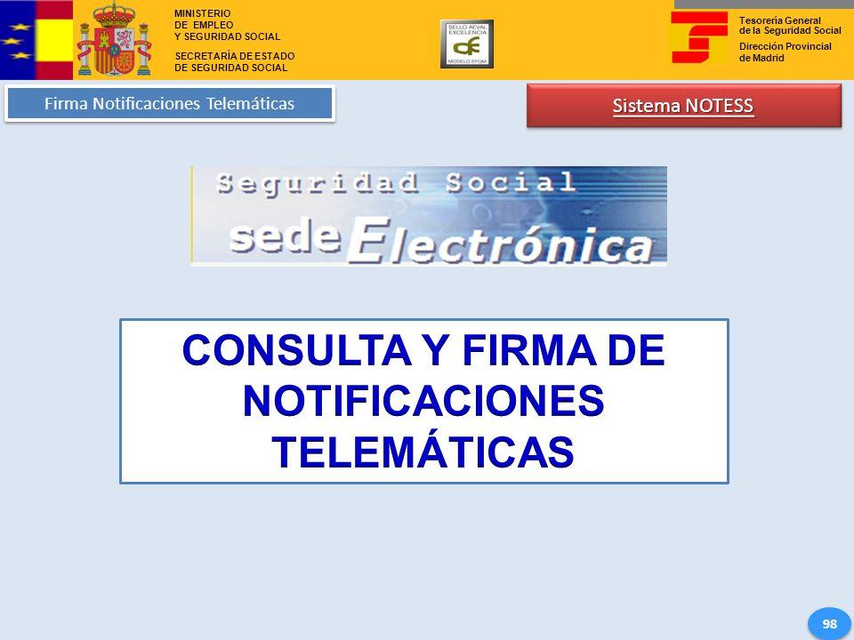 CONSULTA Y FIRMA DE NOTIFICACIONES TELEMÁTICAS