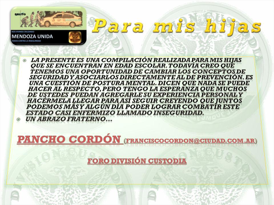 Pancho Cordón (franciscocordon@ciudad.com.ar) FORO DIVISIÓN CUSTODIA