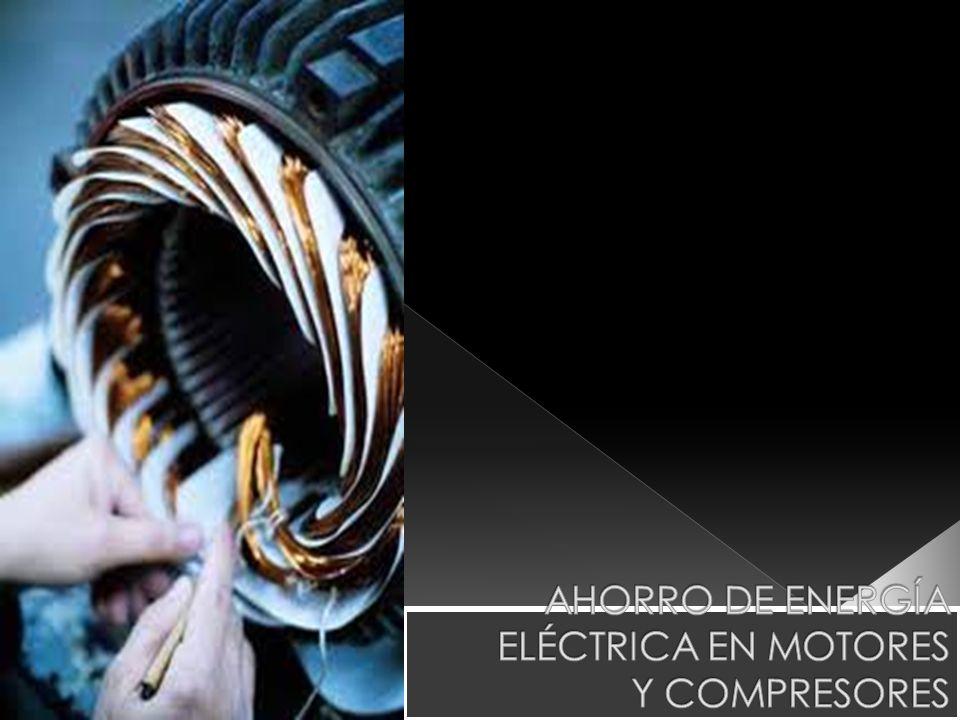 AHORRO DE ENERGÍA ELÉCTRICA EN MOTORES Y COMPRESORES