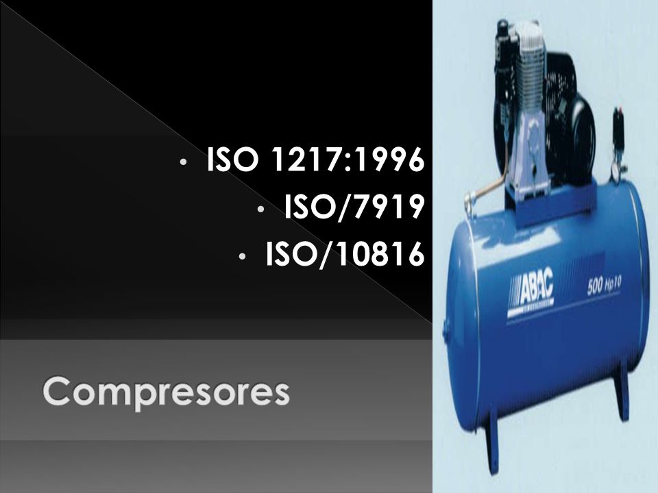 ISO 1217:1996 ISO/7919 ISO/10816 Compresores