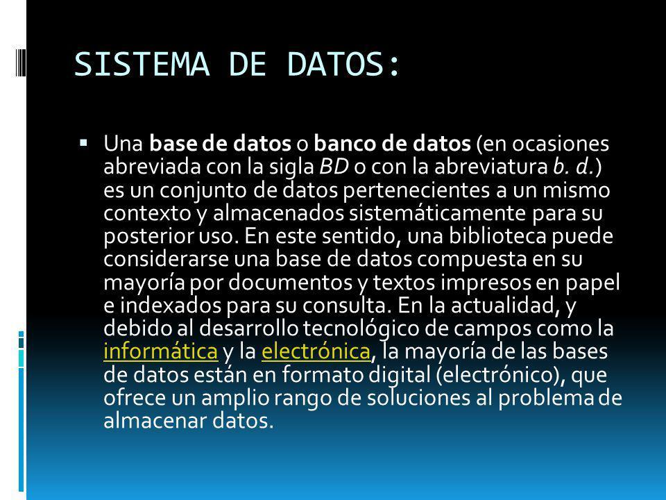 SISTEMA DE DATOS:
