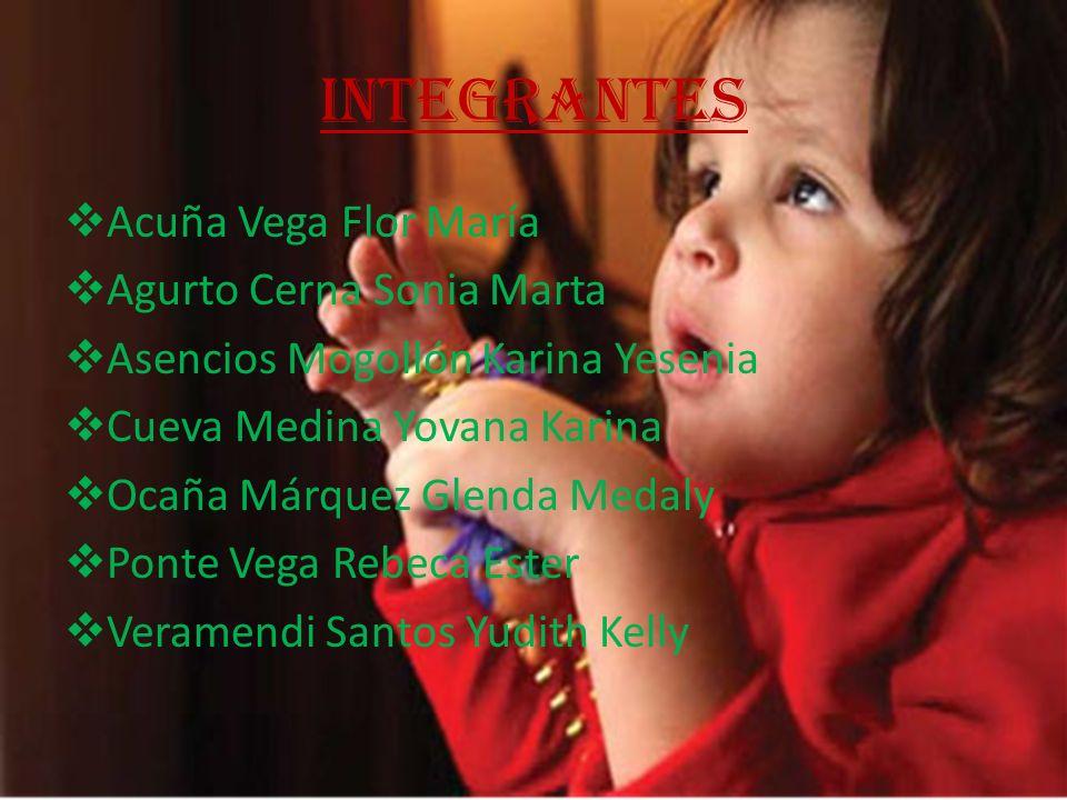 integrantes Acuña Vega Flor María Agurto Cerna Sonia Marta