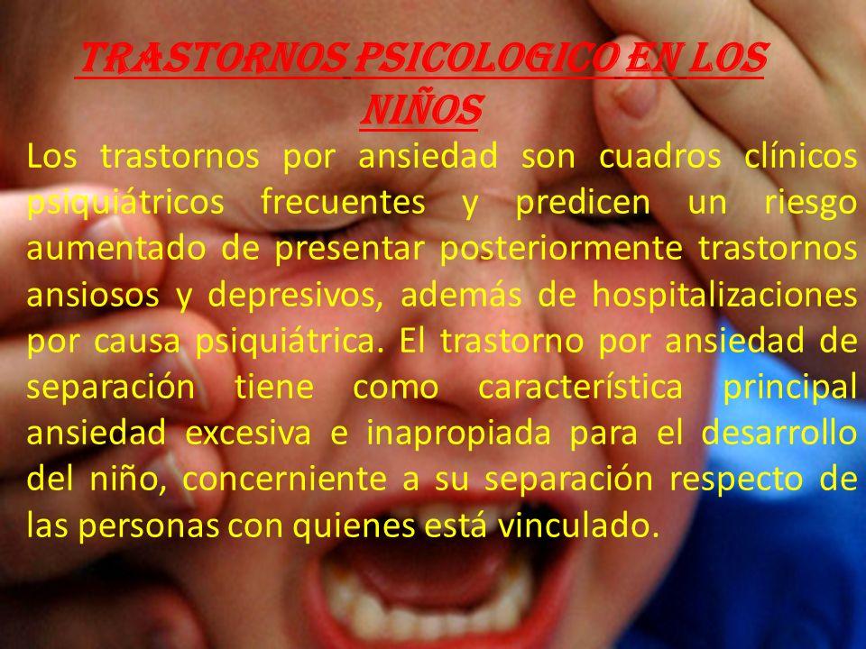 TRASTORNOS PSICOLOGICO EN LOS NIÑOS