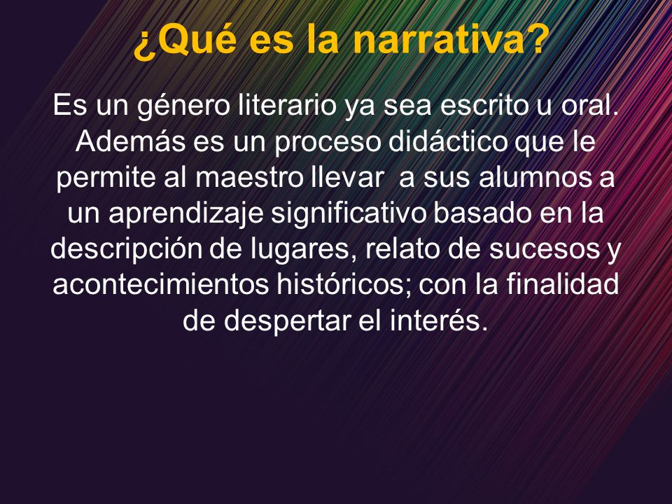 ¿Qué es la narrativa