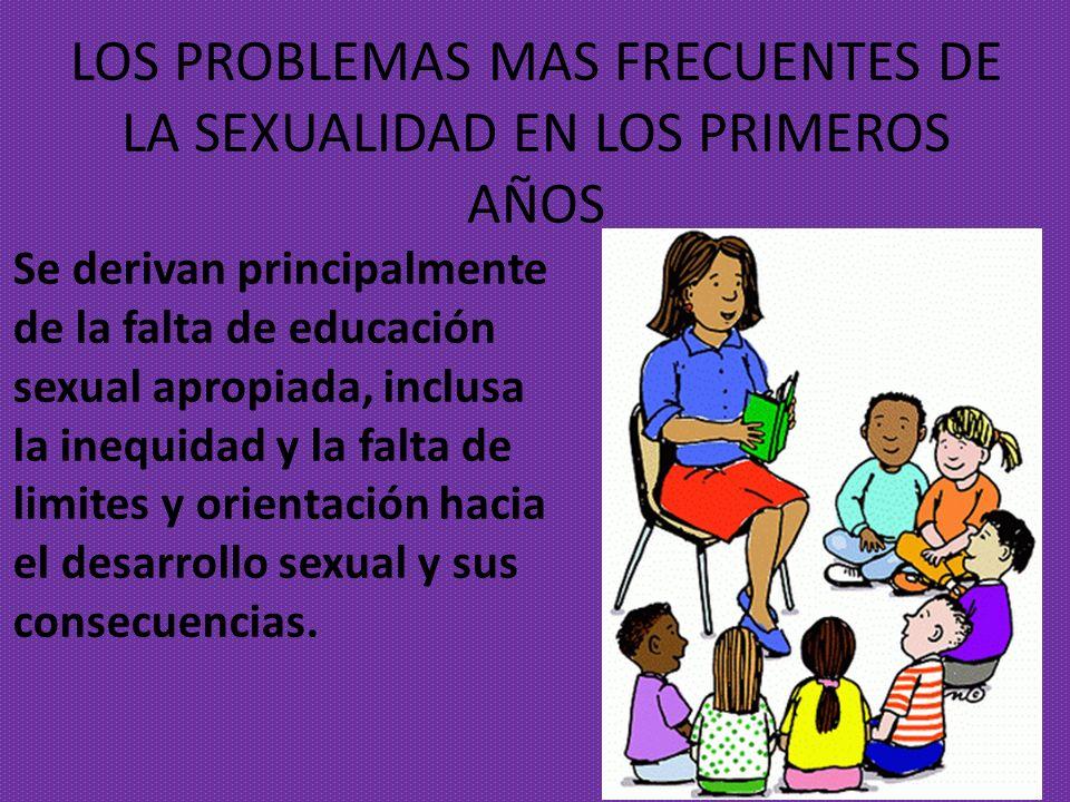 LOS PROBLEMAS MAS FRECUENTES DE LA SEXUALIDAD EN LOS PRIMEROS AÑOS