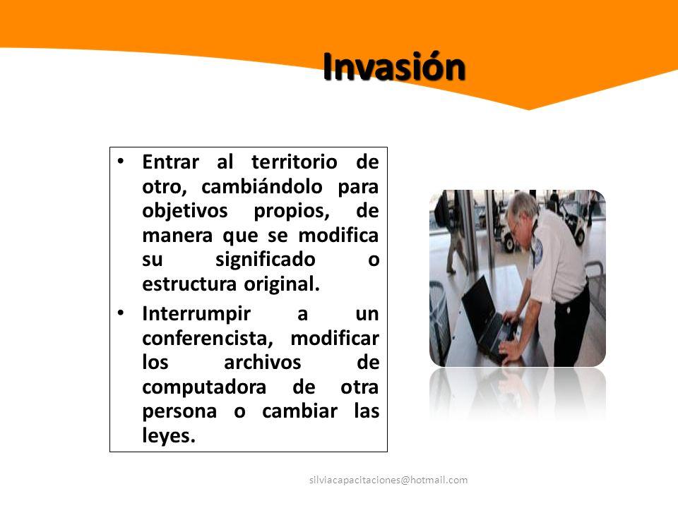 InvasiónEntrar al territorio de otro, cambiándolo para objetivos propios, de manera que se modifica su significado o estructura original.