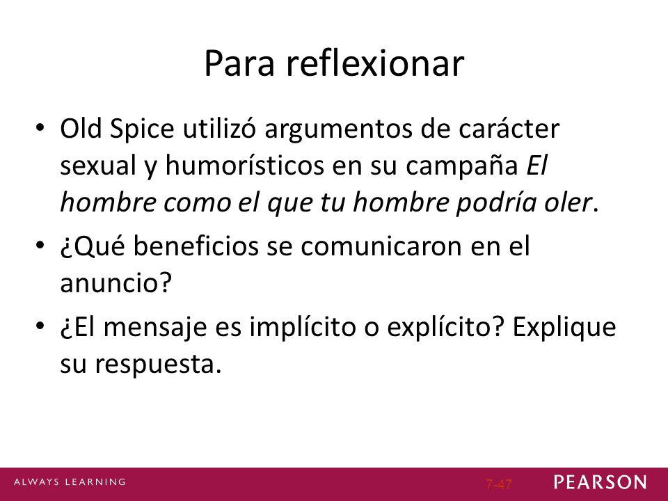 Para reflexionar Old Spice utilizó argumentos de carácter sexual y humorísticos en su campaña El hombre como el que tu hombre podría oler.