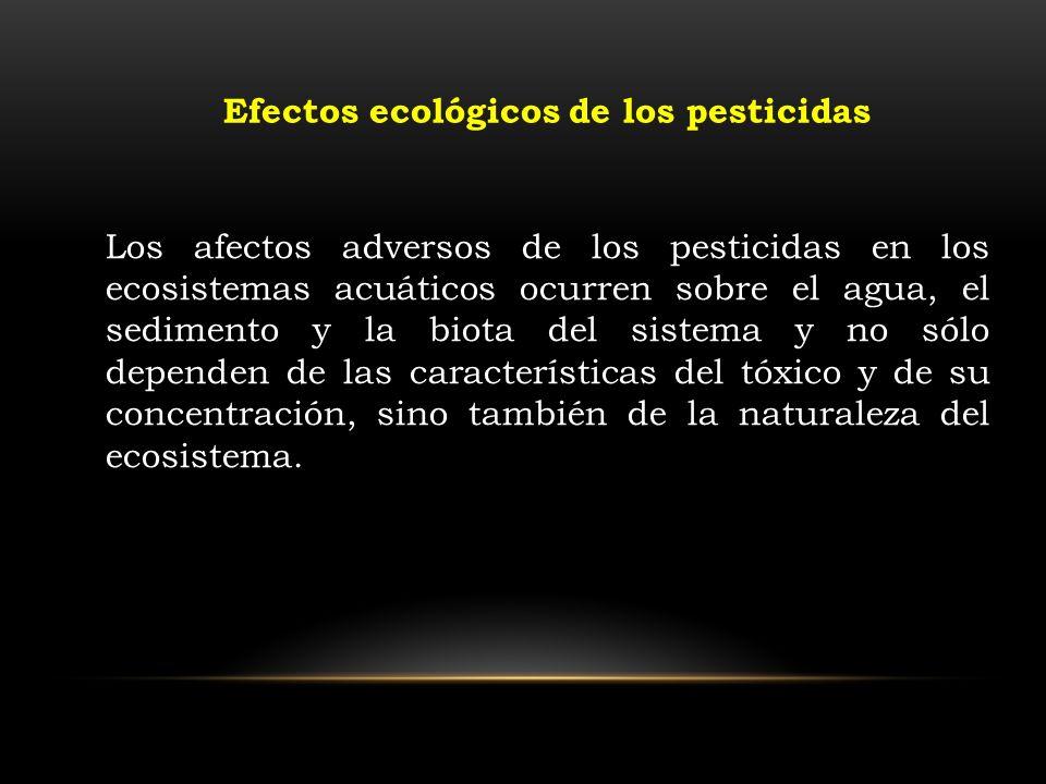 Efectos ecológicos de los pesticidas