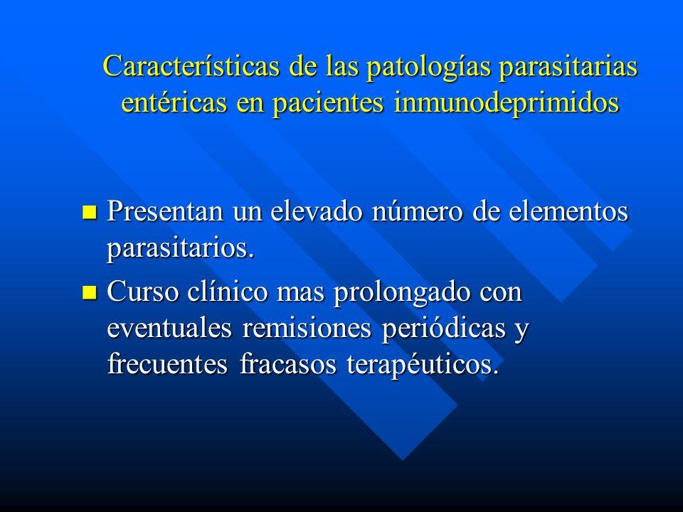 Características de las patologías parasitarias entéricas en pacientes inmunodeprimidos