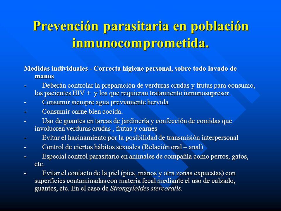 Prevención parasitaria en población inmunocomprometida.