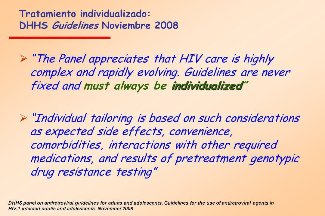 Tratamiento individualizado: DHHS Guidelines Noviembre 2008