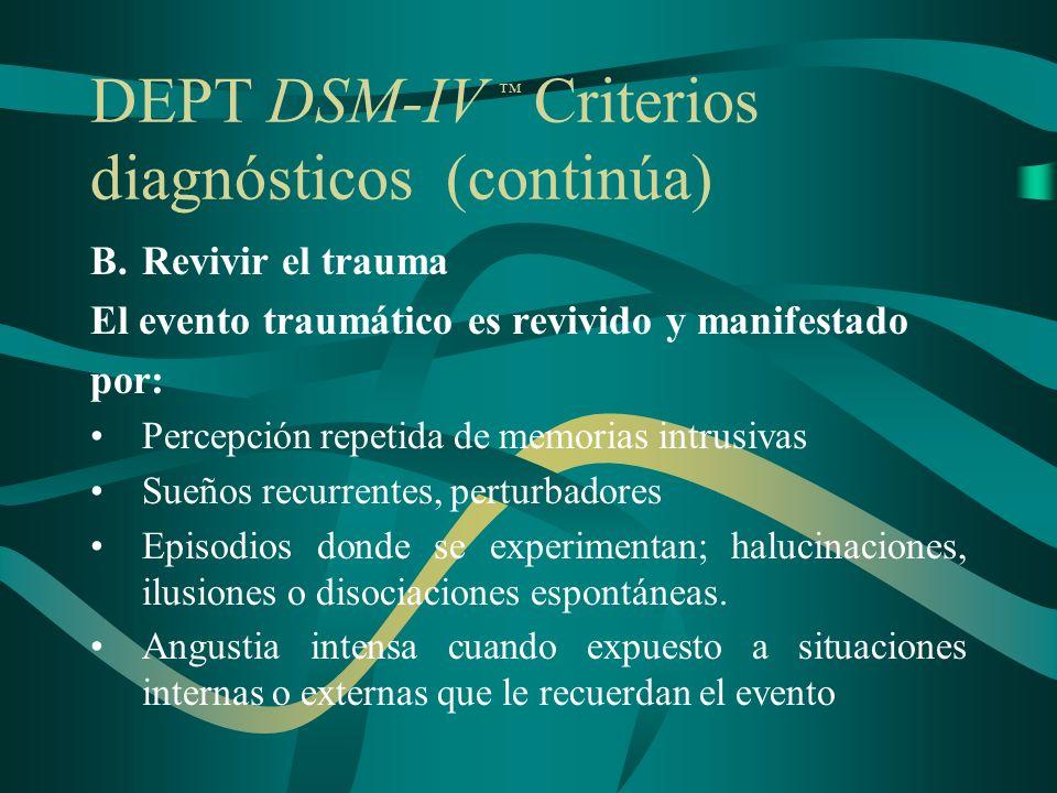 DEPT DSM-IV ™ Criterios diagnósticos (continúa)